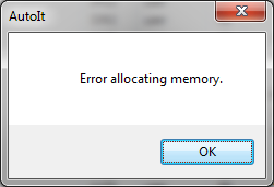 AutoIt - Error allocating memory.png